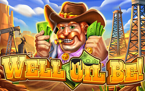 Pick a Barrel with Well Oil Be Video Slot